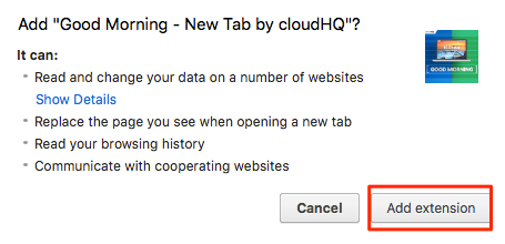 How to install Good Morning New Tab – cloudHQ Support